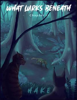 What Lurks Beneath- Chapter 11 (Hake)