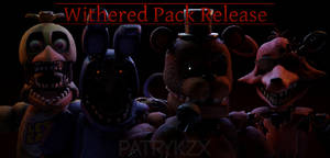 Withered Pack Release - FNaF VR: Help Wanted