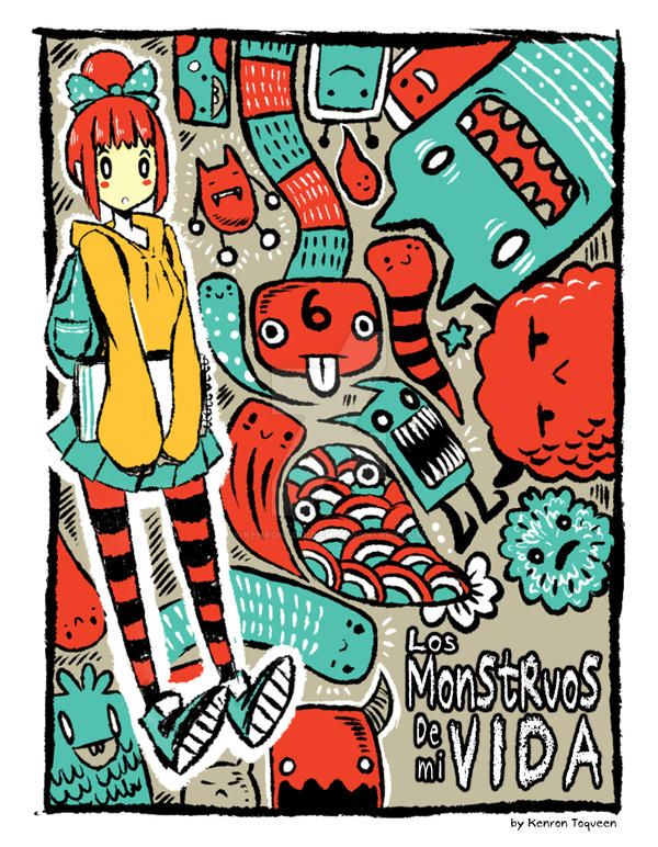 Los Monstruos de mi Vida by KenronToqueen