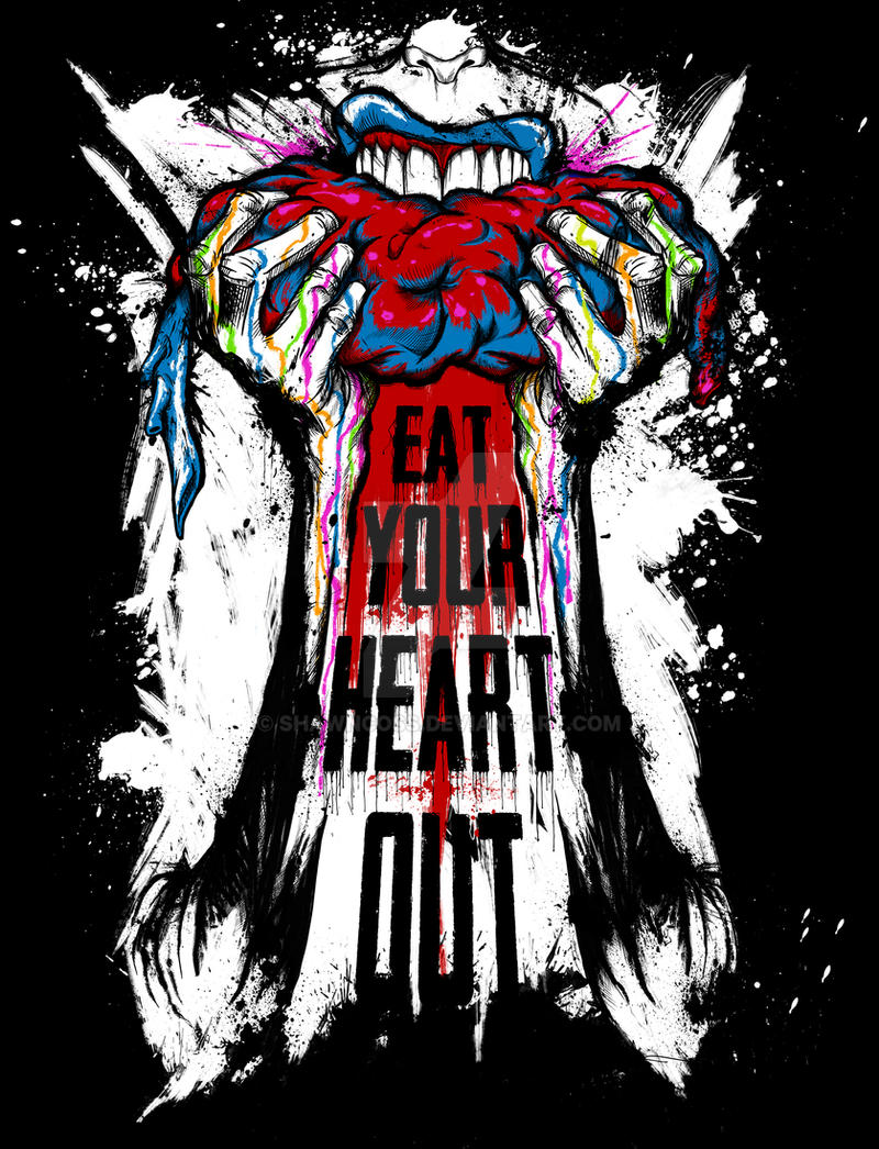 Eat your heart out by ShawnCoss