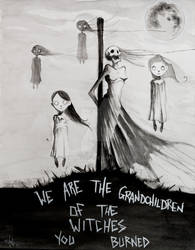 We are the grandchildren of the witches you burned