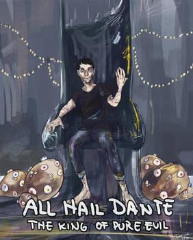 All hail Dante