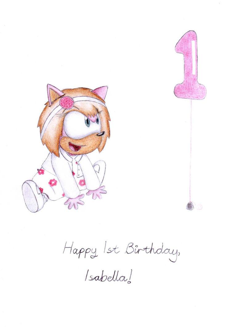 Happy 1st Birthday, Isabella by StefanTheHedgehog