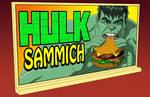 HAS: HULK SAMMICH BILLBOARD
