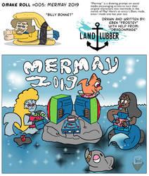 LandLubber- Omake Roll 005 - Mermay 2019