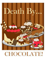 Death By...Chocolate! by MidniteHearts