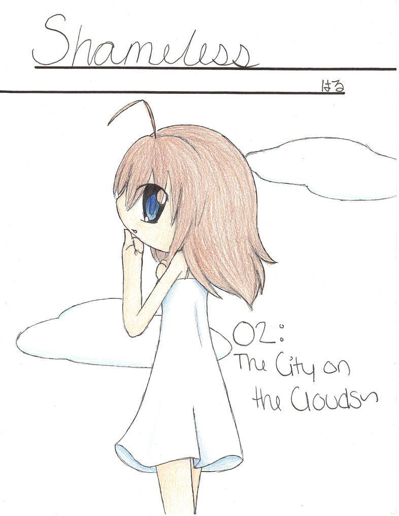 Shameless 02: The City on the Clouds~ by HaruBells