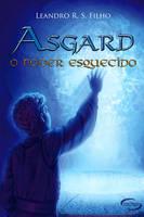 ASGARD - O Poder Esquecido by CelticBotan
