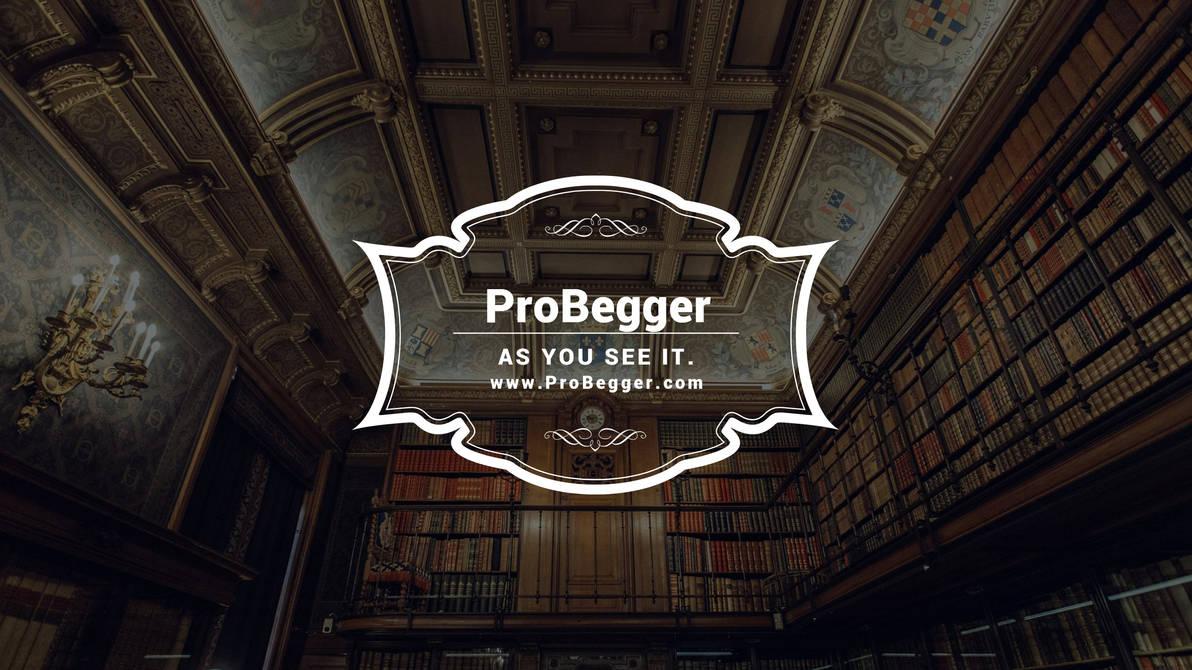 Probegger photo utube by ProBeggar