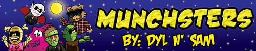 Brand-New Munchsters Banner! by Dylanio21