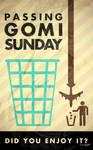 HAPPY GOMI SUNDAY