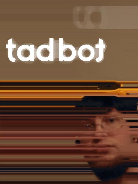 Tadbot's Profile Picture