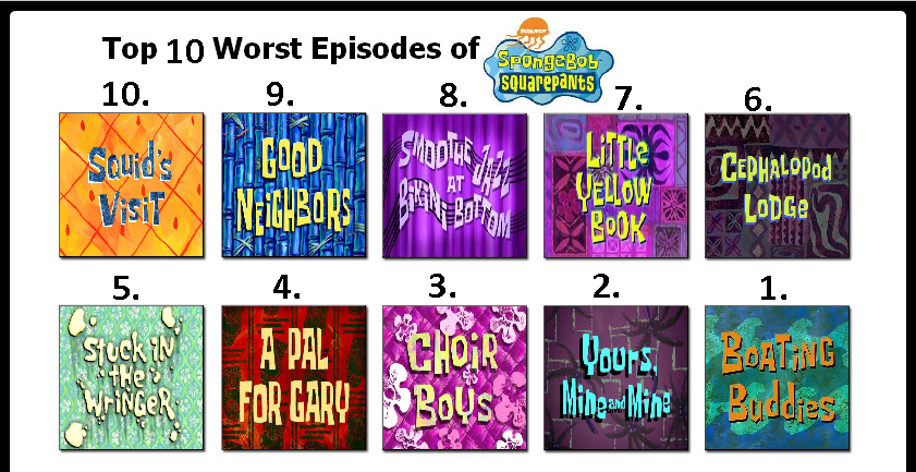 top ten worst spongebob episodes in my opinion by
