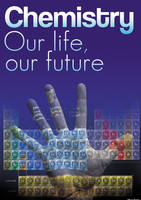 Chemistry - Our life, our future Poster by Oliver240693