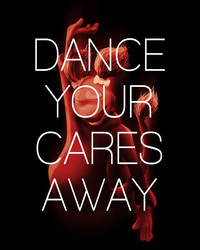Dance your cares away by WeaponXIX