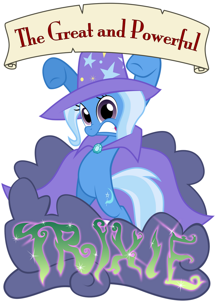 The Trixie Tirade by nowego