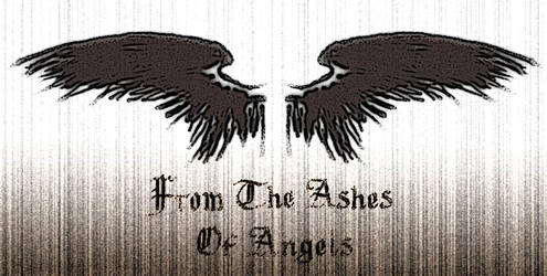 From The Ashes of Angels by AliA008