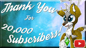 Thank You For 20,000 Subscribers!