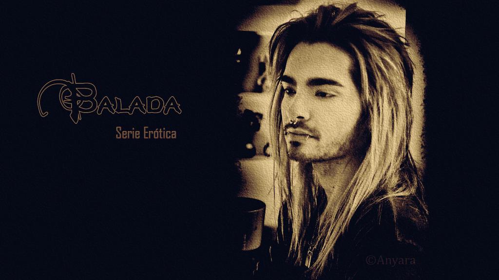 Bill Kaulitz / Tokio Hotel / Balada