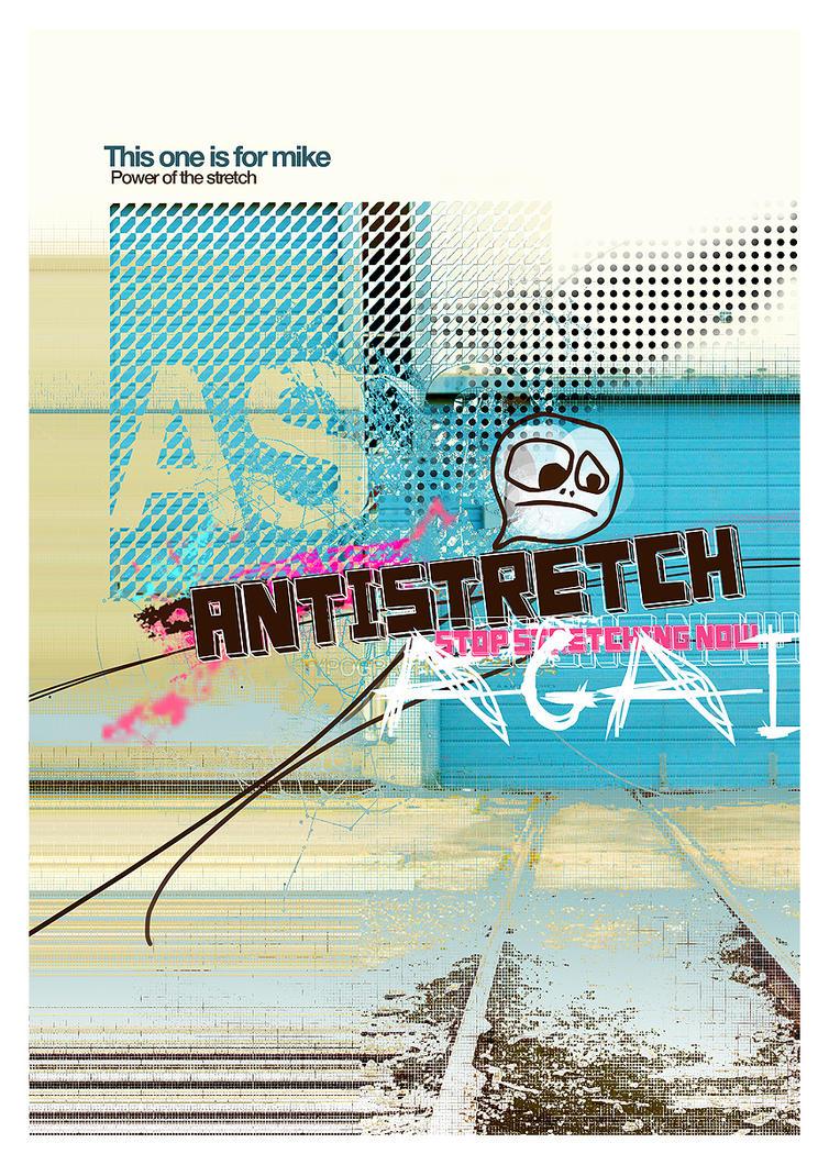 Antistretch by darulian