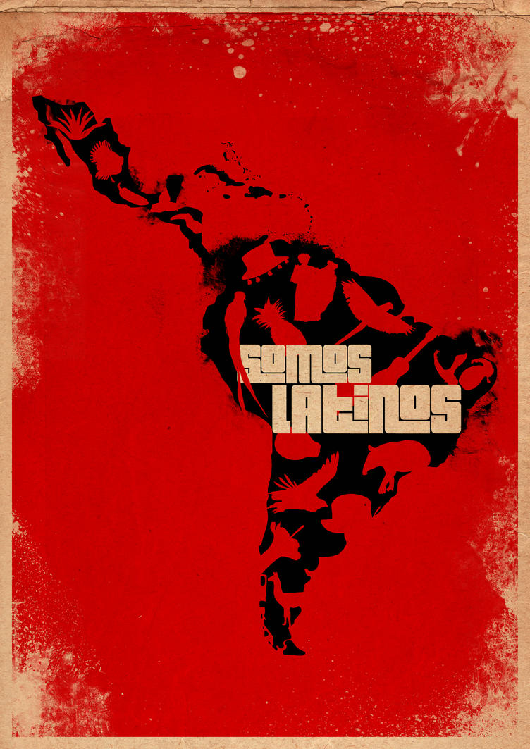 Somos Latinos by brutartista
