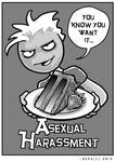 Asexual Harassment