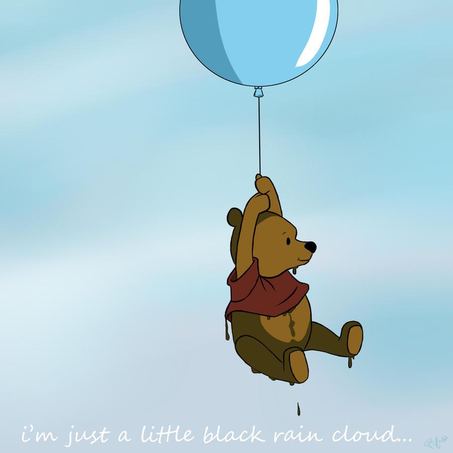 Winnie The Pooh Rain: I'm A Little Black Rain Cloud Of Course By PsychoBoss On
