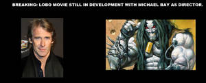 Lobo movie still in works with Michael Bay...