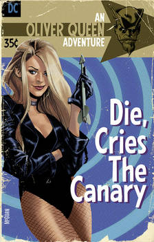 Die, Cries The Canary