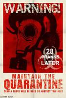 28 Pranks Later