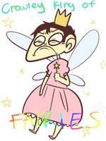 Crowley King of... fairies? by Wibsies