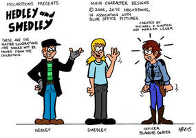 Hedley and Smedley (2006-2015) by MDKartoons