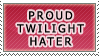 Proud Twilight hater stamp. by Little-Shad0w