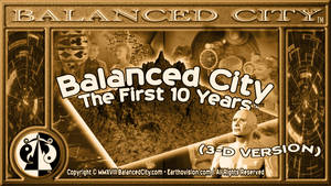 Balanced City - First 10 Years 3D POSTER by BalancedCity