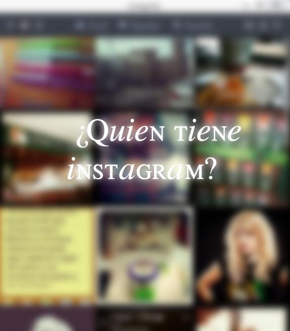 +Quien tiene instagram by youdontstopme