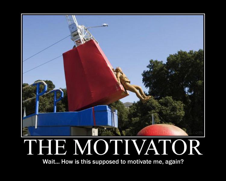 The Motivator Meme Picture By Dj Zemar On Deviantart