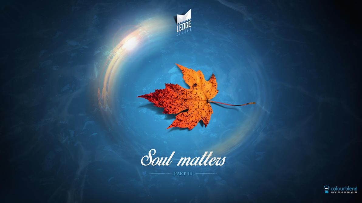 Soul Matters - Part 3 Wallpaper by Robke22