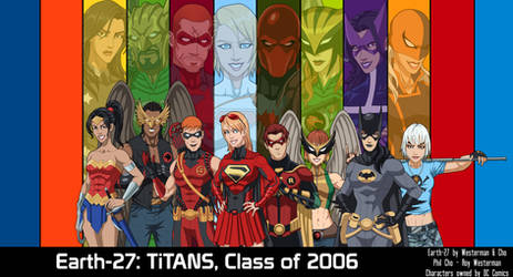 (Earth-27) Teen Titans, Class of 2006 (WIP)