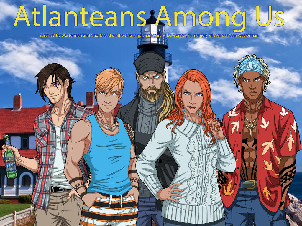 [Earth-27 Rosters] Atlanteans Among Us by Roysovitch
