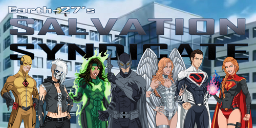 [Earth-27 Rosters] Salvation Syndicate [1/3] by Roysovitch