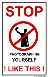 STOP photographing yourself