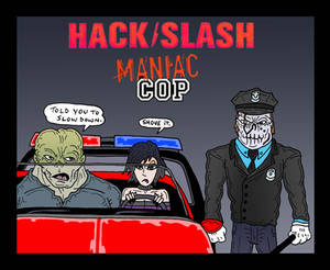 HackSlash: Maniac Cop