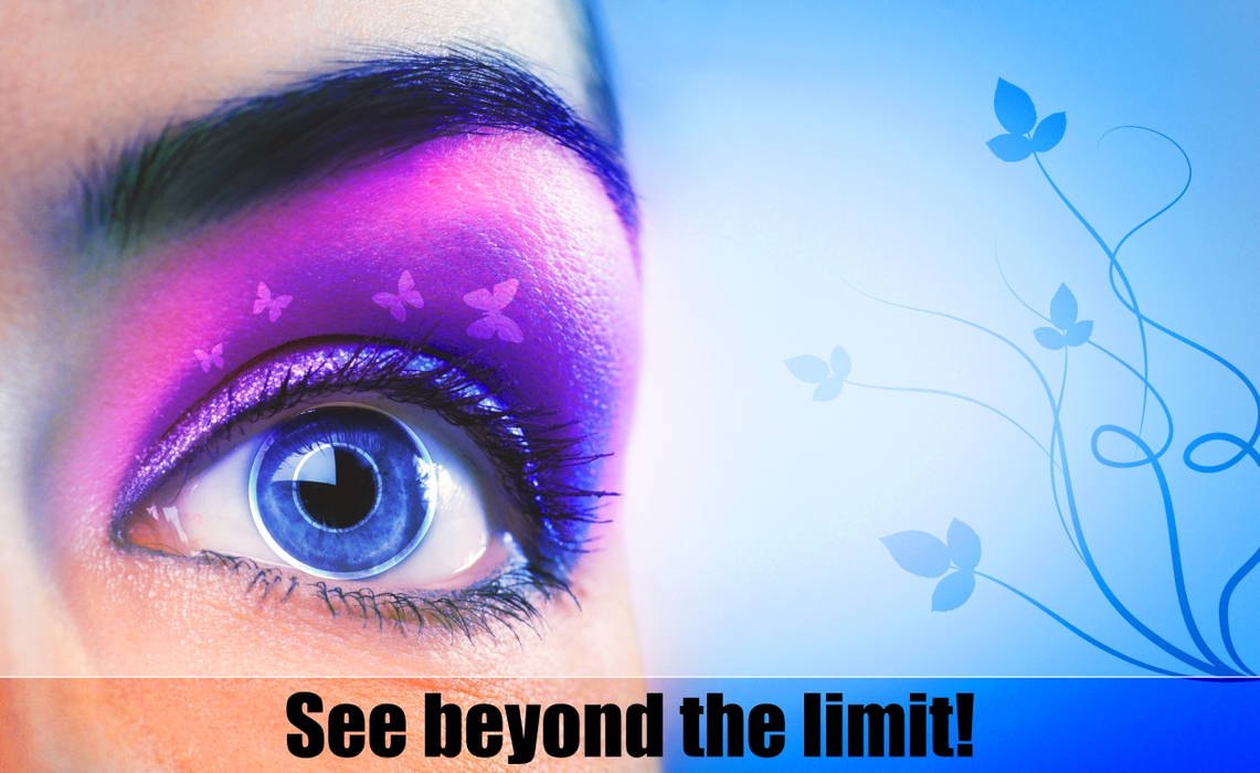 See beyond the limit.