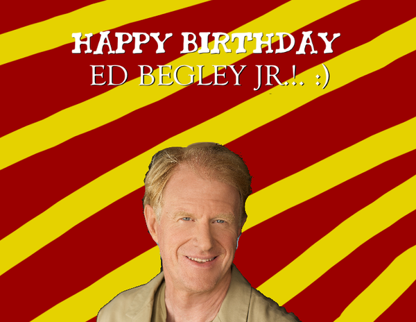 Happy Birthday Ed Begley Jr. by Nolan2001