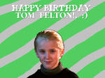 Happy Birthday Tom Felton by Nolan2001