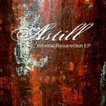 Astill - Informal Resurrection