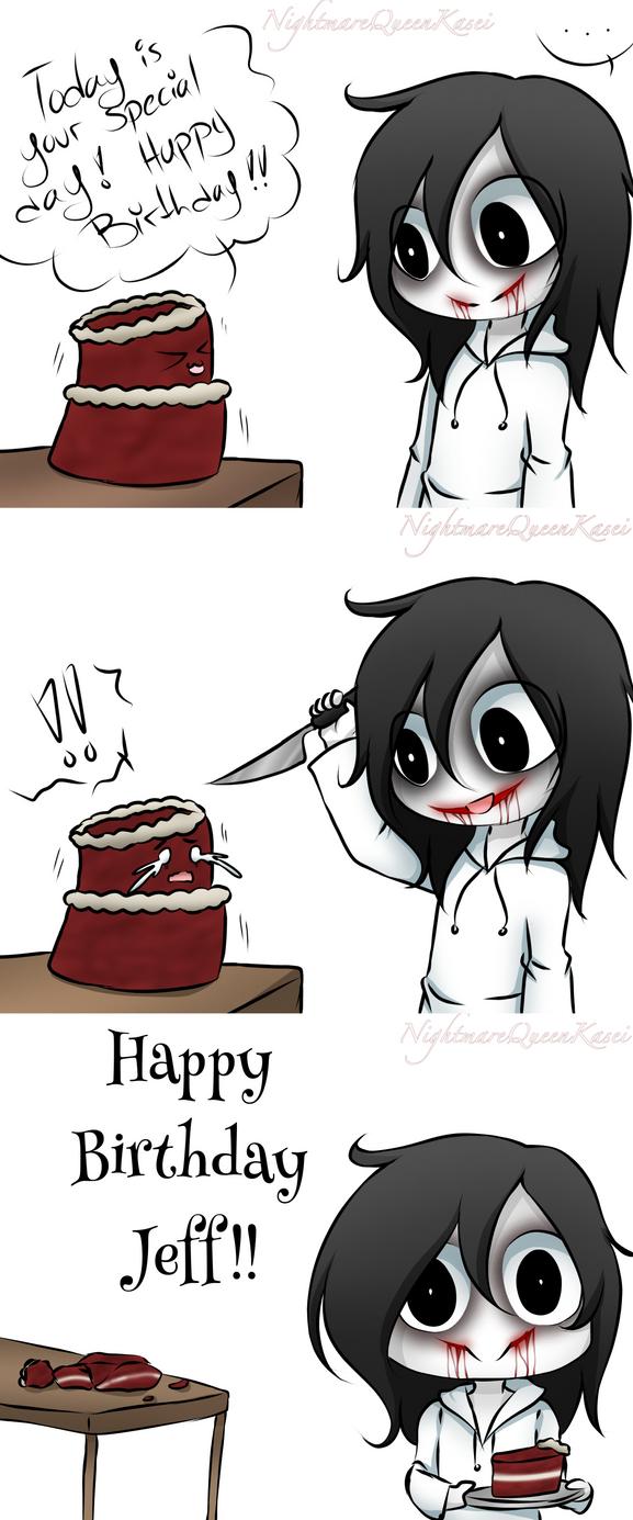Happy Birthday Jeff By Nightmarequeenkasei On Deviantart
