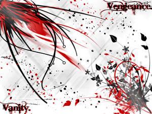 Vengeance. Vanity.