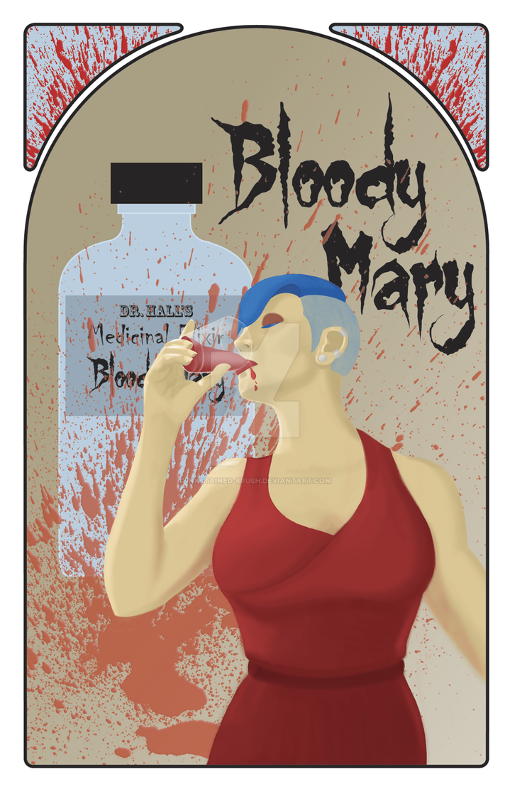 Bloody Mary - redux by inkstained-brush