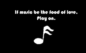Music Is the Food of Soul